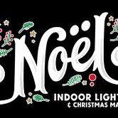 NOëL CHRISTMAS Calgary's Only Indoor Light Park & Christmas Market