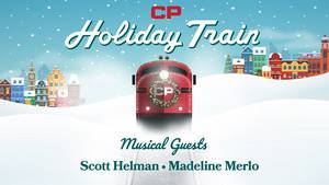 CP Holiday Train with Scott Helman and Madeline Merlo