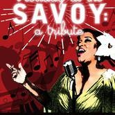 Holiday at the Savoy - A Tribute