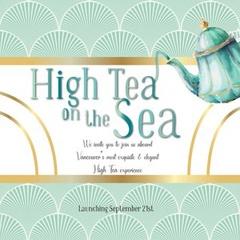 High Tea on the Sea