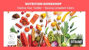 Feeding Your Toddler - Raising Competent Eaters