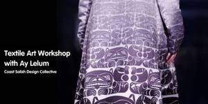 Textile Art Workshop with Ay Lelum
