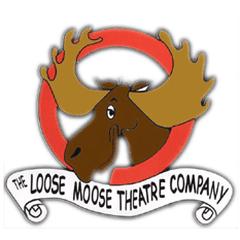 The Loose Moose Theatre Company