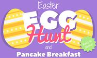 Easter Egg Hunt & Pancake Breakfast