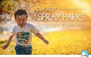 Top Spray Parks in Calgary