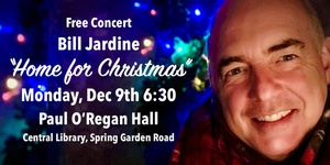 "Bill Jardine's ""Home for Christmas!"" Concert"