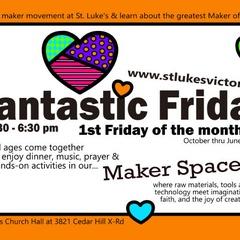 Fantastic Fridays at St. Luke Cedar Hill
