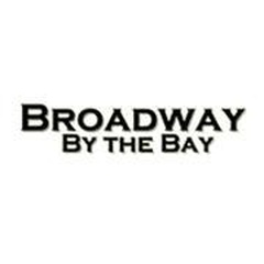 Broadway By the Bay