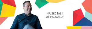 Music Talk at McNally