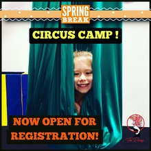 SPRING BREAK CIRCUS CAMP FOR KIDS