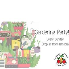 Gardening Party!