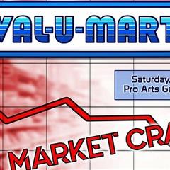 Val-U-Mart Art Show: Market Crash