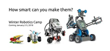 Robotics Coding Camp - Winter 2018 January