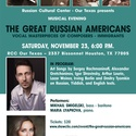"""Musical Evening """"The Great Russian Americans"""""""