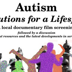 Autism: Solutions for a Lifespan