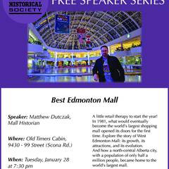 EDHS January Speaker Series: Best Edmonton Mall