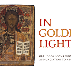 In Golden Light: Orthodox Icons from the Annunciation to Ascension