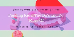 Feeding Kids: The Do's and Do More Of