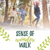 Sense of Wonder Walk