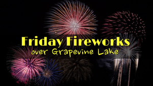 Grapevine SummerBlast Friday Fireworks