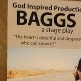 """""""BAGGS"""" a stage play"""