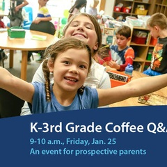 2019 K-3rd Grade Coffee Q&A for Parents