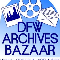 DFW Archives Bazaar