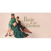 Rosie & the Riveters Ms. Behave Album Release Concert