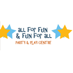 All For Fun & Fun For All - Party & Play Centre Inc.
