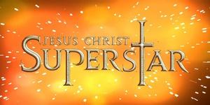 Jesus Christ Superstar - Thursday
