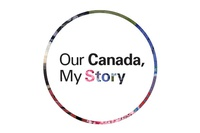 Our Canada, My Story: A new exhibition for Canada 150