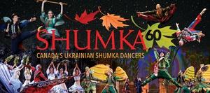Shumka 60 - Canada's Ukrainian Shumka Dancers