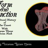 Form and Function: A Cultural History of the Corset