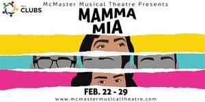 """McMaster Musical Theatre Presents: """"Mamma Mia!"""""""