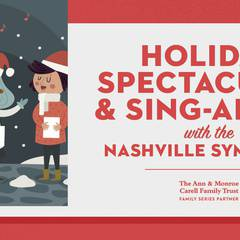 Holiday Spectacular & Sing-A-Long
