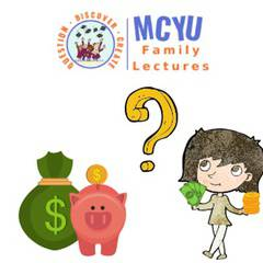 MCYU Lecture: Making Sense out of Money & Money out of Cents