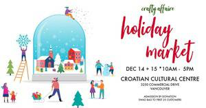 Crafty Affaire Holiday Market - Croatian Cultural Centre