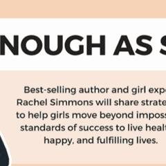 RACHEL SIMMONS | ENOUGH AS SHE IS