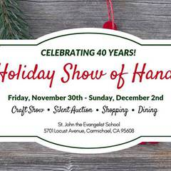 40th Annual Holiday Show of Hands