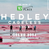 Hedley Cageless Tour