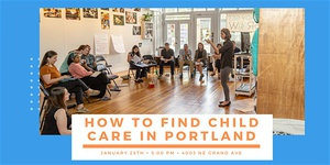 How to Find Child Care in Portland