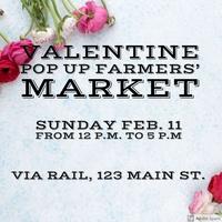 Valentine VIA Pop Up Farmers' Market