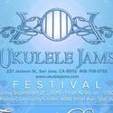 6th Annual Ukulele Jams Festival