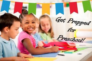 Get Prepped for Preschool - North Clackamas