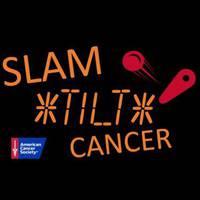 Slam Tilt Cancer