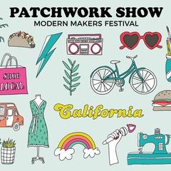 Patchwork Show Oakland Makers Festival
