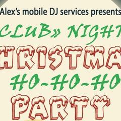 """CLUB"" NIGHT CHRISTMAS HO-HO-HO PARTY"