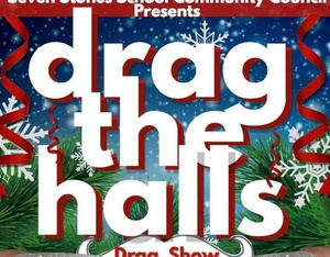Drag the Halls: All Ages Holiday Drag Show