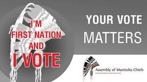 I'm First Nation and I Vote - Winnipeg