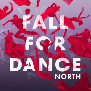 Fall For Dance North - October 2 - 6, 2018